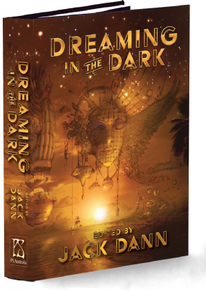 dreaming-in-the-dark-hardcover-edited-by-jack-dann-4112-p[ekm]298x420[ekm]
